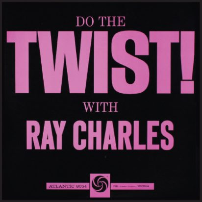 Do The Twist! (aka The Greatest Ray Charles) album cover