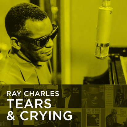 Ray Charles Tears & Crying